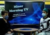 Miner Morning Television, 10-26-21